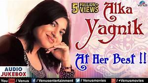 Alka Yagnik : At Her Best | Best Hindi Songs | 90's ...