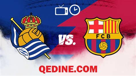 Barcelona vs. Real Sociedad [EN VIVO]: a qué hora y dónde ...