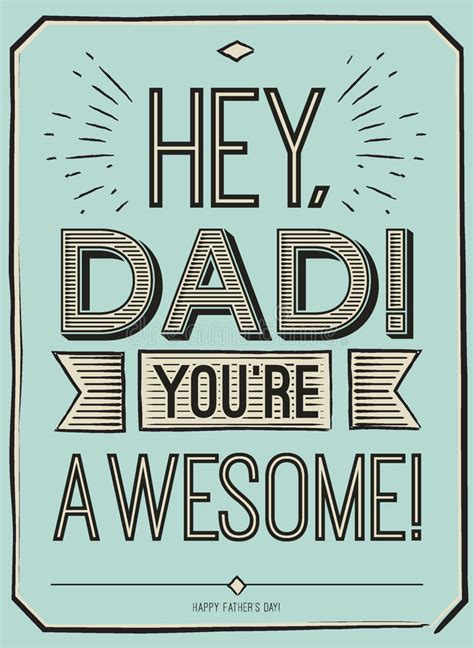 Fathers Day Card, Hey, Dad. You Are Awesome. Poster Design