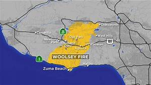 Fire Map  Woolsey Fire Burning In Ventura County