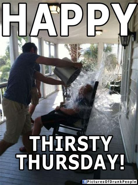 Thirsty Meme - thirsty thursday quotes sayings quotesgram