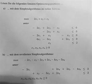 Auflagerreaktion Berechnen : simplex simplexalgorithmus im vollem tableau und revidiert mathelounge ~ Themetempest.com Abrechnung