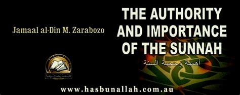 The Authority And Importance Of Sunnah Hasbunallah