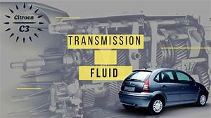 How To Change Manual Transmission Fluid On Citroen C3