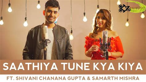 Saathiya Tune Kya Kiya Mp3 Song Free Download