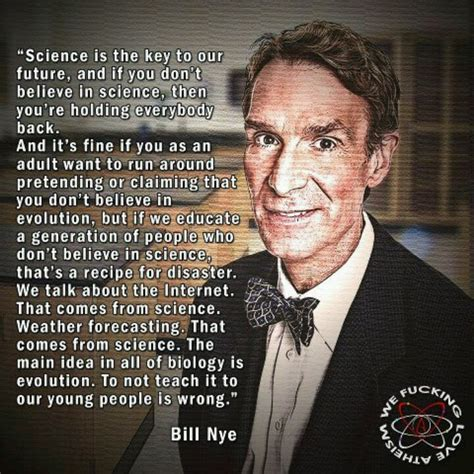 Bill Nye Atheist Quotes Quotesgram