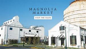 Magnolia Market at the Silos Chip & Joanna Gaines