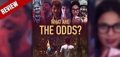 'What Are The Odds?' Movie Review | AVSTV - bollywood and ...