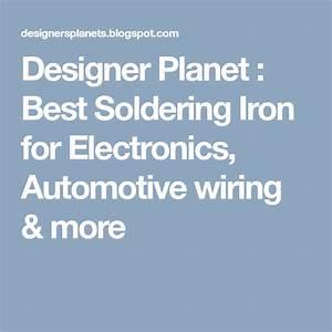 Designer Planet   Best Soldering Iron For Electronics