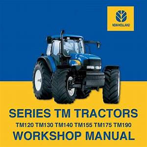 New Holland Tm - Tm120 - Tm130 - Tm140 - Tm155