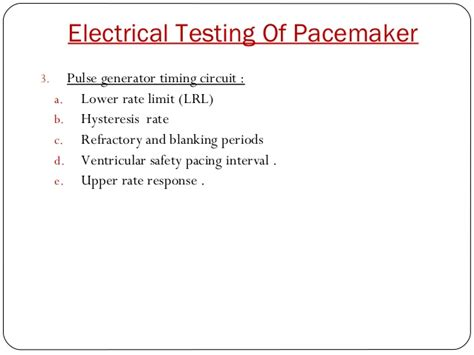 Electrical Testing Pacemaker