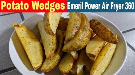 fryer emeril 360 air power xl lagasse potato recipe wedges