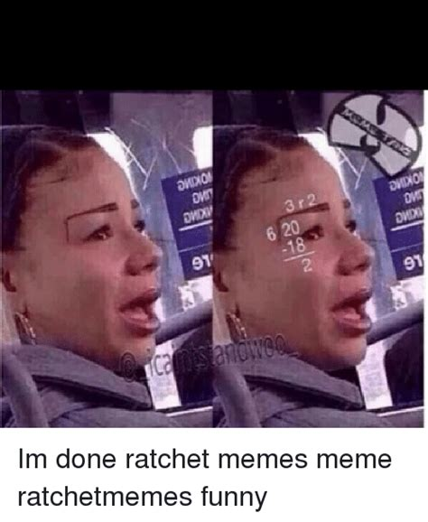 She Ratchet Meme - funny ratchet memes of 2017 on sizzle sexualising