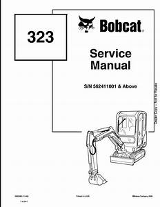 2006 Bobcat 323 Mini Excavator Service Repair Workshop