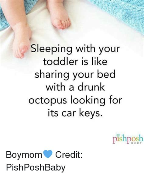 Sharing Bed Meme - sleeping with your toddler is like sharing your bed with a drunk octopus looking for its car