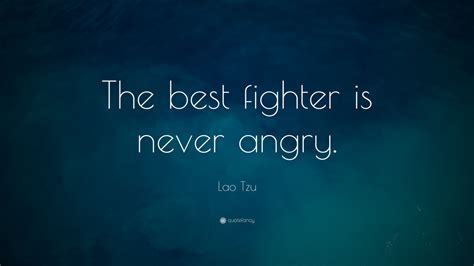 lao tzu quote   fighter   angry