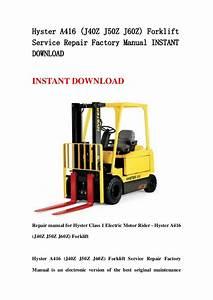 Hyster A416  J40z J50z J60z  Forklift Service Repair
