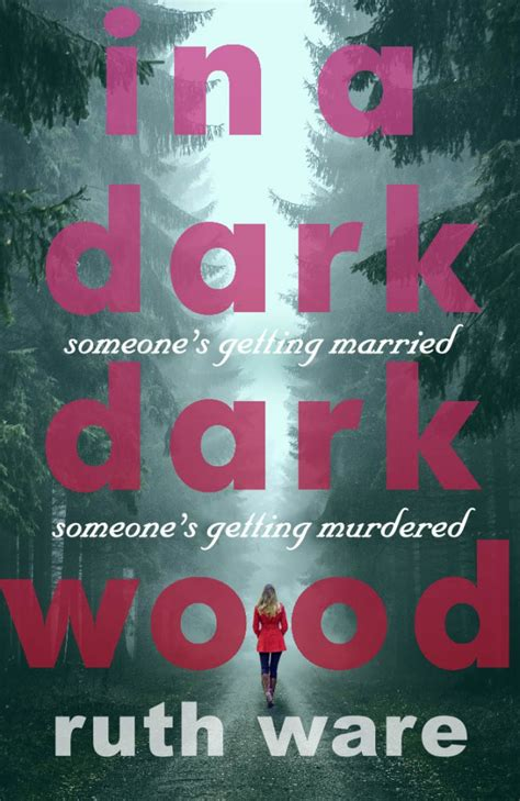 Image result for in a dark dark wood