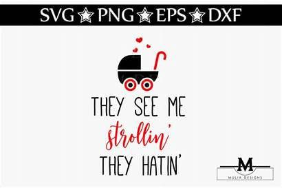 They Svg Strollin Hatin Crafter Published Creaative