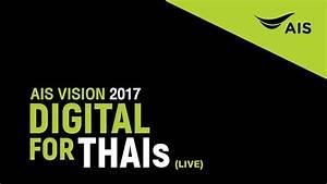 U0e16 U0e48 U0e32 U0e22 U0e17 U0e2d U0e14 U0e2a U0e14 Ais Vision 2017 Digital For Thais