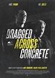 Dragged Across Concrete DVD Release Date | Redbox, Netflix ...
