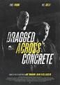 Dragged Across Concrete DVD Release Date   Redbox, Netflix ...