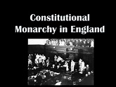 PPT - Constitutional Monarchy in England PowerPoint ...