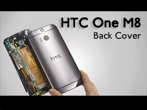 How To Open Htc One M8 Back Cover back cover for htc one m8 repair guide youtube