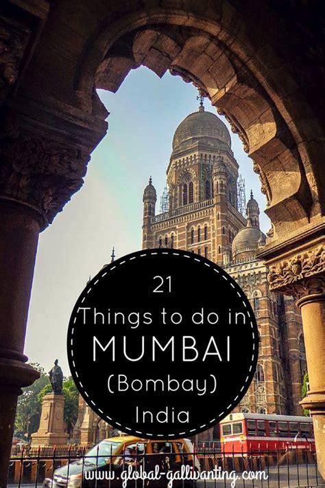 21 Things To Do In Mumbai (bombay) India  Shalu Sharma