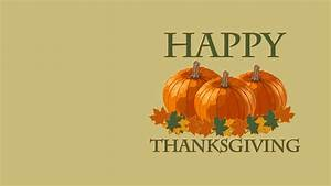 Happy Thanksgiving Day Images, Wallpapers & Pictures 2017