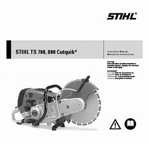Stihl Ts 700 800 Cut Off Saw Miter Circular Saw Owners Manual