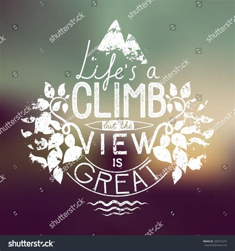 Life Climb View Great Hiking Motivation Stock Vector