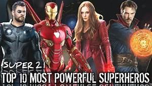 Top, 10, Most, Powerful, Mcu, Superheroes, Super, 21