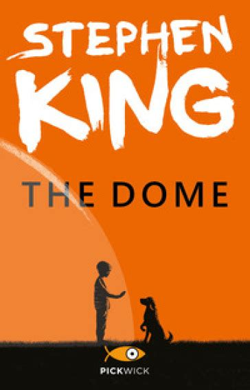 La Cupola Stephen King by The Dome