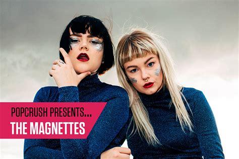 PopCrush Presents: The Magnettes