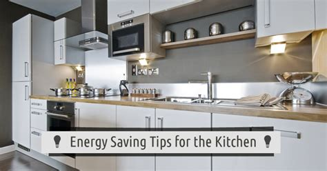 Energy Saving Tips For The Kitchen  Love My House