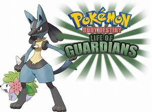 My Pokemon Universe: Pokemon Ruby destiny-Life of guardians