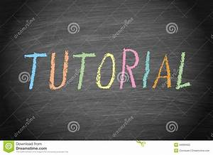 Tutorial In Colored Chalk On Blackboard Stock Photo