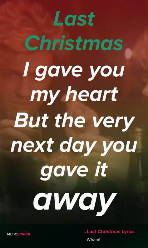 The 25+ Best Wham Last Christmas Lyrics Ideas On Pinterest. Girl Vacation Quotes. Faith Quotes Hinduism. Funny Quotes By Famous People. Funny Quotes About Money