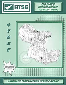 Repair Manual  4t65e  Updated Handbook    Tat