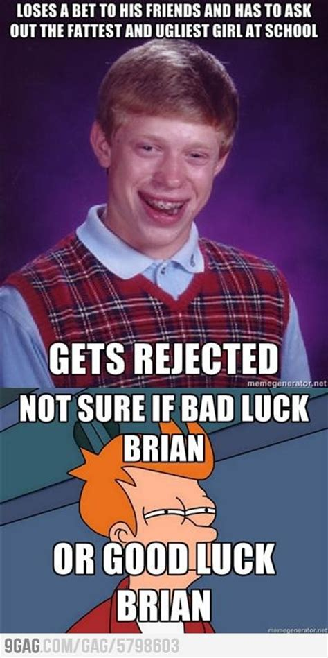 Good Luck Brian Meme - 25 best ideas about bad luck brian on pinterest bad luck brian memes mmm whatcha say snl and