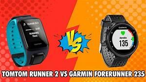 Tomtom Runner 2 Vs Garmin Forerunner 235