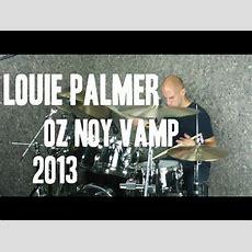 Louie Palmer  Oz Noy Vamp Youtube