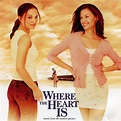 Where the Heart Is 2000 Soundtrack — TheOST.com all movie ...