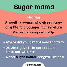Sugar Mama Meme - 1000 images about english idioms on pinterest idioms english idioms and esl