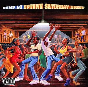 Camp Lo - Uptown Saturday Night | Releases | Discogs