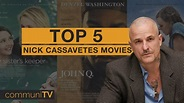 TOP 5: Nick Cassavetes Movies | Director - YouTube