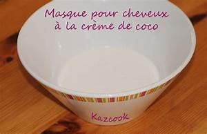 Creme De Coco Pour Cheveux : masque pour cheveux la cr me de coco la cuisine des mamans ~ Preciouscoupons.com Idées de Décoration