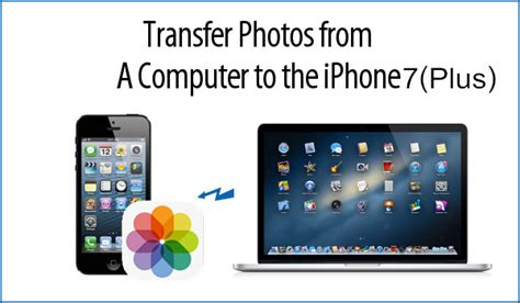 how to send photos from iphone how to transfer photos to iphone 7 7 plus without itunes