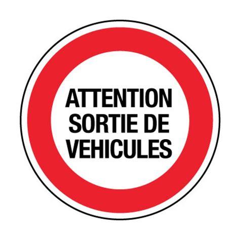 bureau plexi cr34 panneau attention sortie de véhicules panneau